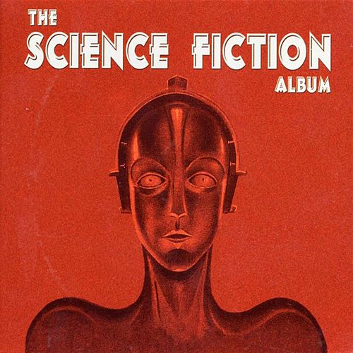 Play & Download The Science Fiction Album by City of Prague Philharmonic | Napster