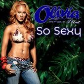 So Sexy by Olivia