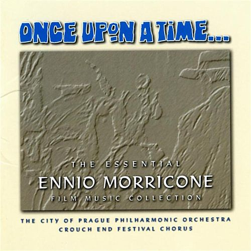 Play & Download Once Upon A Time: The Essential Ennio Morricone Film Music Collection by Various Artists | Napster