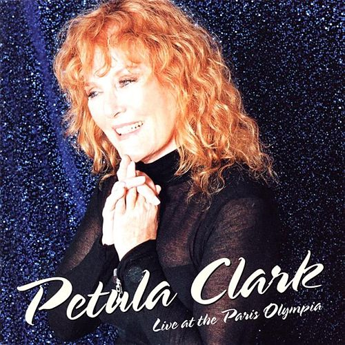 Play & Download Petula Clark: Live At The Paris Olympia by Petula Clark | Napster