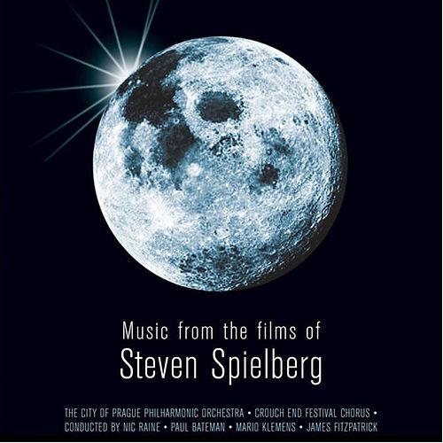 Play & Download Music From The Films Of Steven Spielberg by City of Prague Philharmonic | Napster