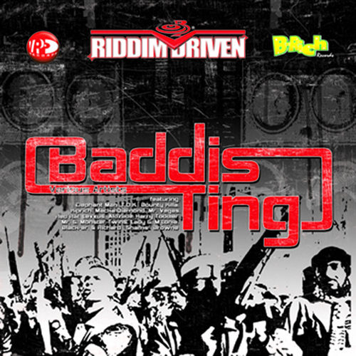 Play & Download Riddim Driven: Baddis Ting by Various Artists | Napster