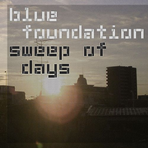 Play & Download Sweep Of Days by Blue Foundation | Napster