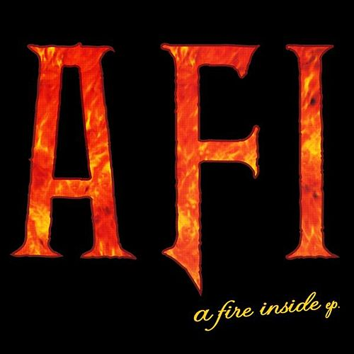 Play & Download A Fire Inside by AFI | Napster