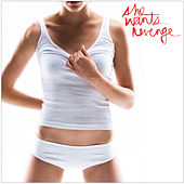 She Wants Revenge by She Wants Revenge