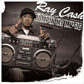 Play & Download Bumpin' My Music (feat. Scarface - Clean) by Ray Cash | Napster
