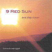 One Step Closer (Live & Unplugged) by 9 Red Sun