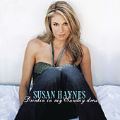 Play & Download Drinkin' In My Sunday Dress by Susan Haynes | Napster
