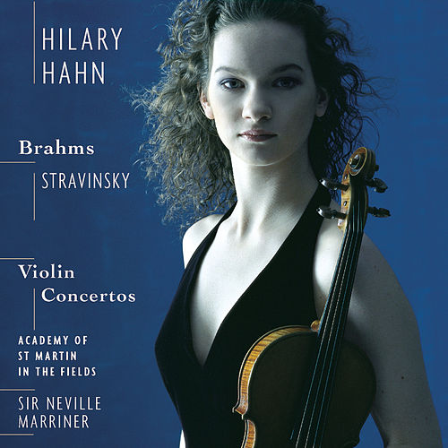 Play & Download Stravinsky/Brahms: Violin Concertos by Hilary Hahn | Napster