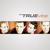 Play & Download True Vibe by True Vibe | Napster