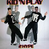 Play & Download 2 Hype by Kid 'N Play | Napster