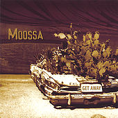 Play & Download Get Away by Moossa | Napster