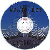 Play & Download Something To Ride  To!!! by MUSIC VISION PRODUCERS | Napster