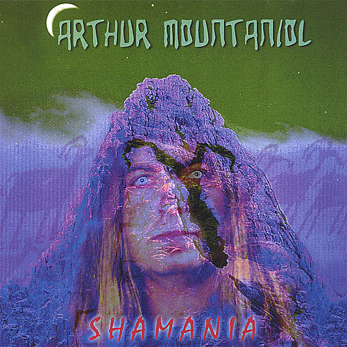 Shamania by Arthur Mountaniol