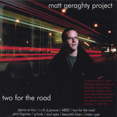 Play & Download Two For the Road by Matt Geraghty Project | Napster