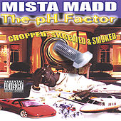 PH Factor Chopped & Screwed by Mista Madd