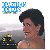 Brazilian Breezes...mostly Jobim by Lydia Gray