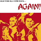 Play & Download Old Time D.J. Come Back Again by Various Artists | Napster