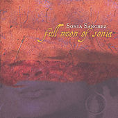 Full Moon of Sonia by Sonia Sanchez