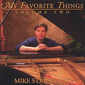 My Favorite Things Volume Two by Mike Strickland