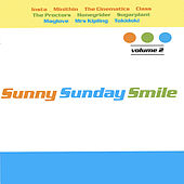 Play & Download Sunny Sunday Smile Vol 2 by Various Artists | Napster