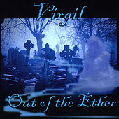 Play & Download Out Of The Ether by Virgil | Napster