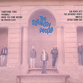 The Saturday People [8 Songs] by The Saturday People