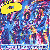 Play & Download Mutant Home Demos by O | Napster