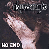 Play & Download No End by Omega Tribe | Napster