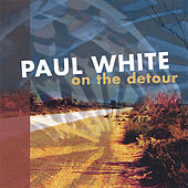 Play & Download On the Detour by Paul White | Napster