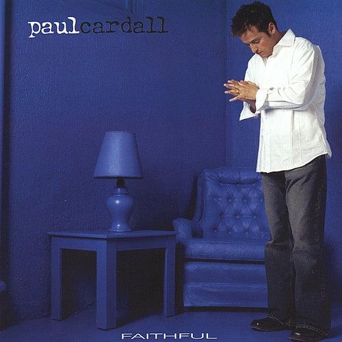 Faithful by Paul Cardall