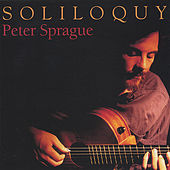Soliloquy by Peter Sprague