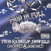 The Family Jewels Chopped & Skrewed by Various Artists