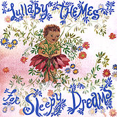 Play & Download Lullaby Themes for Sleepy Dreams by Various Artists | Napster