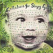 Play & Download Lullabies for Sleepy Eyes by Susie Tallman | Napster
