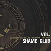 VOL. by Shame Club