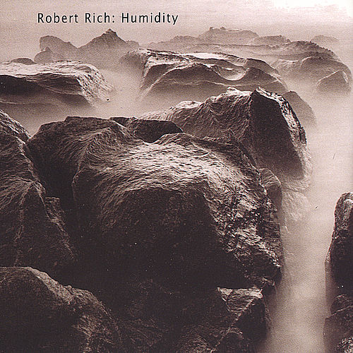 Play & Download Humidity by Robert Rich | Napster