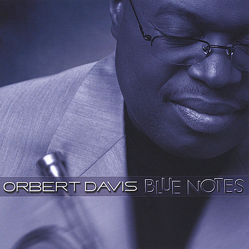 Play & Download Blue Notes by Orbert Davis | Napster