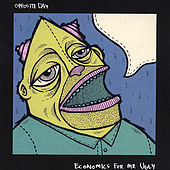 Play & Download Economics for Mr. Ugly by Opposite Day | Napster