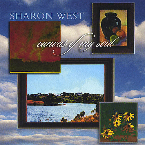 Play & Download Canvas of My Soul by Sharon West | Napster
