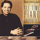 Play & Download All-Time Piano Favorites by Mike Strickland | Napster