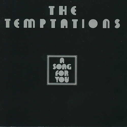 A Song For You by The Temptations