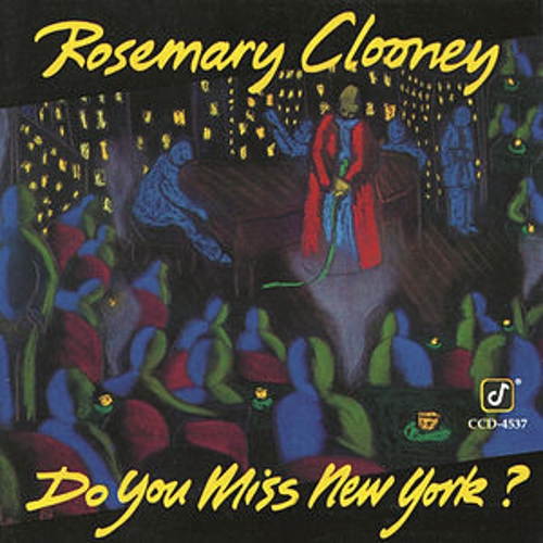 Play & Download Do You Miss New York? by Rosemary Clooney | Napster