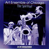 Play & Download Spiritual by Art Ensemble of Chicago | Napster