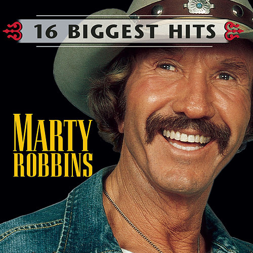 Play & Download 16 Biggest Hits by Marty Robbins | Napster