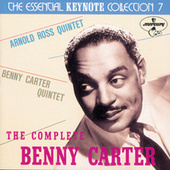 Play & Download The Complete Benny Carter On Keynote by Benny Carter | Napster