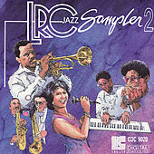 Play & Download LRC Jazz Sampler, Vol. 2 by Various Artists | Napster
