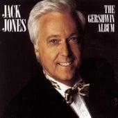 Play & Download The Gershwin Album by Jack Jones | Napster