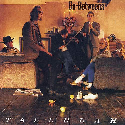 Play & Download Tallulah by The Go-Betweens | Napster
