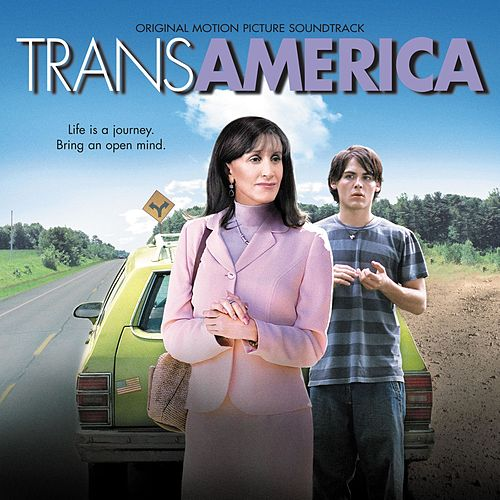 Transamerica Soundtrack by Various Artists